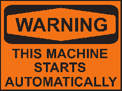 sign, safety, information, warning, machine, starts